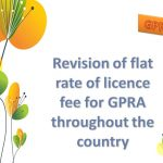 Revision of flat rate of licence fee for GPRA throughout the country