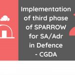 Implementation of third phase of SPARROW for SA_Adr in Defence - CGDA