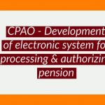 CPAO - Development of electronic system for processing & authorizing pension