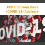ECHS-Corona Virus (COVID-19) Advisory