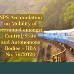 NPS Accumulation on Mobility of personnel amongst Central_State and Autonomous Bodies - RBA No. 79/2020