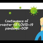 Continuance of roaster till COVID-19 pandemic-DOP