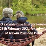 EPFO extends time limit for Pensioners till 28th Feb 2021
