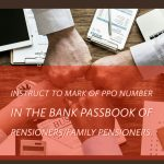 Instruct to mark of PPO number in the bank passbook of Pensioners_Family Pensioners