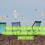 Holiday list in the State of Haryana during the Calendar year 2021