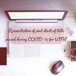 Reconciliation of post check of bills passed during COVID-19 for WFH