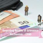 Regarding Review of Grievance Mechanism - CPAO